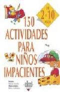Portada de 150 ACTIVIDADES PARA NIÑOS IMPACIENTES