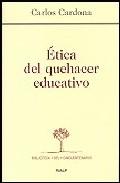 Portada de ETICA DEL QUEHACER EDUCATIVO