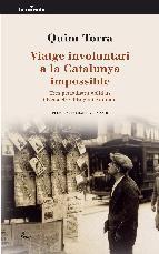 Portada de VIATGE INVOLUNTARI A LA CATALUNYA IMPOSSIBLE (EBOOK)
