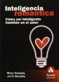 Portada de INTELIGENCIA ROMANTICA: COMO SER INTELIGENTE TAMBIEN EN EL AMOR