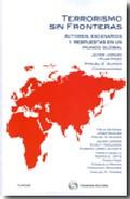 Portada de TERRORISMO SIN FRONTERAS: ACTORES, ESCENARIOS Y RESPUESTAS EN UN MUNDO GLOBAL