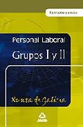 Portada de PERSONAL LABORAL DE LA XUNTA DE GALICIA. GRUPOS I Y II: TEMARIO GENERAL COMUN