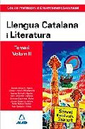 Portada de COS DE PROFESSORS D ENSENYAMENT SECUNDARI: LLENGUA CATALANA Y LITERATURA: TEMARI: VOLUMEN II