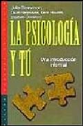 Portada de LA PSICOLOGIA Y TU: UNA INTRODUCCION INFORMAL