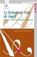 Portada de LA HISTORIA DE VIDA DE ANGEL: PARALISIS CEREBRAL, NORMALIDAD Y COMUNICACION