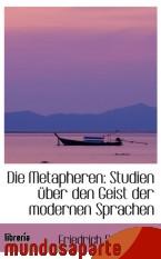 Portada de DIE METAPHEREN: STUDIEN ÜBER DEN GEIST DER MODERNEN SPRACHEN
