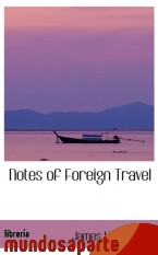 Portada de NOTES OF FOREIGN TRAVEL