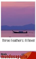 Portada de THREE FEATHERS: A NOVEL