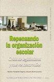 Portada de REPENSANDO LA ORGANIZACIÓN ESCOLAR :CRISIS DE LEGITIMIDAD Y NUEVOS DESARROLLOS