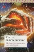 Portada de REVIVE EL DON RECIBIDO: MEDITACIONES Y EJERCICIOS PARA PRESBITEROS