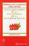 Portada de TEXTO REFUNDIDO DE LA LEY GENERAL DE LA SEGURIDAD SOCIAL (16ª ED.)