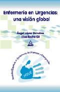 Portada de ENFERMERIA EN URGENCIAS: UNA VISION GLOBAL