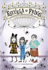 Portada de ESCUELA DE FRIKIS. Y LLEGÓ HICLEBEE-RIYATULLE