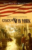 Portada de GANGS OF NEW YORK: AN INFORMAL HISTORY OF THE UNDERWORLD