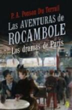 Portada de LAS AVENTURAS DE ROCAMBOLE: LOS DRAMAS DE PARIS