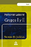 Portada de PERSONAL LABORAL DE LA XUNTA DE GALICIA. GRUPOS I Y II: TEST GENERAL COMUN