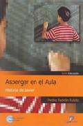 Portada de ASPERGER EN EL AULA: HISTORIA DE JAVIER