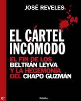 Portada de EL CÁRTEL INCÓMODO - EBOOK