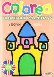 Portada de COLOREA PRIMERAS PALABRAS ESPAÑOL - INGLÉS (4 TÍTULOS)