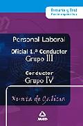 Portada de OFICIAL 1ª CONDUCTORES  Y CONDUCTORES : PERS ONAL LABORAL DE LA XUNTA DE GALICIA: TEMARIO Y TEST