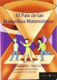 Portada de EL PAIS DE LAS MARAVILLAS MATEMATICAS