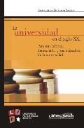 Portada de LA UNIVERSIDAD EN EL SIGLO XXI: PARA UNA REFORMA DEMOCRATICA Y EMANCIPADORA DE LA UNIVERSIDAD
