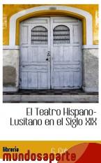 Portada de EL TEATRO HISPANO-LUSITANO EN EL SIGLO XIX
