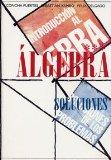 Portada de INTRODUCCION AL ALGEBRA. PROBLEMAS