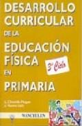 Portada de DESARROLLO CURRICULAR DE LA EDUCACION FISICA EN PRIMARIA: 3ER CICLO