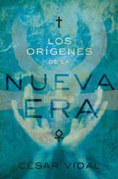 Portada de LOS ORIGENES DE LA NUEVA ERA - EBOOK