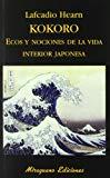 Portada de KOKORO ECOS Y NOCIONES DE LA VIDA INTERIOR JAPONESA