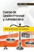 Portada de CUERPO DE GESTION PROCESAL Y ADMINISTRATIVA DE LA ADMINISTRACION DE JUSTICIA : TEMARIO