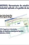 Portada de GESTOCK: HERRAMIENTA DE ESTADISTICA INSDUSTRIAL APLICADA A LA GESTION DE STOCKS