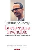 Portada de LA ESPERANZA INVENCIBLE: ESCRITOS ESENCIALES DEL MONJE MARTIR DE ARGELIA