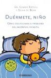 Portada de DUERMETE, NIÑO: COMO SOLUCIONAR EL PROBLEMA DEL INSOMNIO INFANTIL