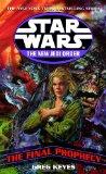 Portada de STAR WARS THE NEW JEDI ORDER: THE FINAL PROPHECY (STAR WARS: THE NEW JEDI ORDER (PAPERBACK))