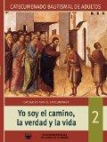 Portada de YO SOY EL CAMINO, LA VERDAD Y LA VIDA Nº 2