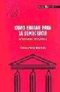 Portada de COMO EDUCAR PARA LA DEMOCRACIA