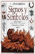 Portada de EL LIBRO ILUSTRADO DE SIGNOS Y SIMBOLOS: MILES DE SIGNOS Y SIMBOLOS DE TODO EL MUNDO