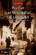 Portada de LAS SEÑORITAS DE LOURDES: LA VERDADERA HISTORIA DE BERNADETTE