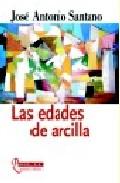 Portada de LAS EDADES DE ARCILLA
