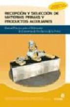 Portada de RECEPCION Y SELECCION DE MATERIAS PRIMAS Y PRODUCTOS AUXILIARES: MANUAL PRACTICO PARA EL ELABORADOR DE CONSERVAS DE PRODUCTOS DE LA PESCA