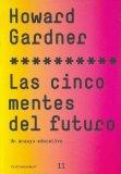 Portada de LAS CINCO MENTES DEL FUTURO: UN ENSAYO EDUCATIVO
