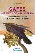 Portada de GAFES: PAJAROS DE MAL AGÜERO. COMO DETECTRALOS Y PROTEGERNOS DE ELLOS