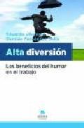 Portada de ALTA DIVERSION: LOS BENEFICIOS DEL HUMOR EN EL TRABAJO