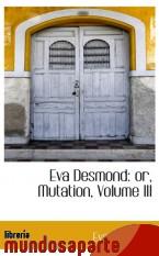 Portada de EVA DESMOND: OR, MUTATION, VOLUME III