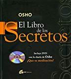 Portada de EL LIBRO DE LOS SECRETOS : CON LA CHARLA DE OSHO ¿QU E ES MEDITACION?