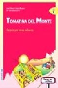 Portada de TOMATINA DEL MONTE: RESPETO POR OTRAS CULTURAS