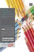 Portada de LECTURA Y LITERATURA: ESTRATEGIAS Y RECURSOS DIDACTICOS PARA ENSEÑAR A LEER Y ESCRIBIR