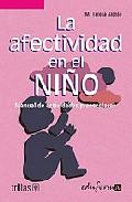 Portada de PEDAGOGIA PARA LA PRIMERA INFANCIA 3: LA AFECTIVIDAD EN EL NIÑO: MANUAL DE ACTIVIDADES PREESCOLARES